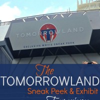The Tomorrowland Sneak Peek and Exhibit Experience