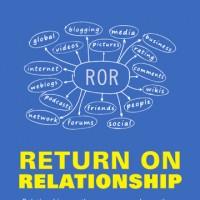 Return on Relationship, #RonR