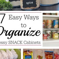 7 Easy Ways to Organize Super Messy SNACK Cabinets and Pantries