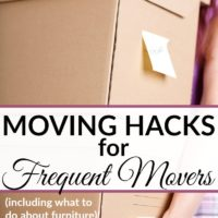 Moving Hacks for Frequent Movers + What To Do About Furniture
